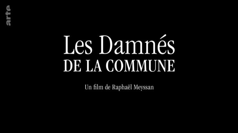 Les damnés de la Commune, film de Raphaël Meyssan