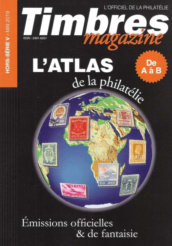 « L'Atlas de la philatélie » : une encyclopédie des timbres-poste officiels et de fantaisie